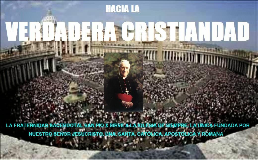 HACIA LA VERDADERA CRISTIANDAD