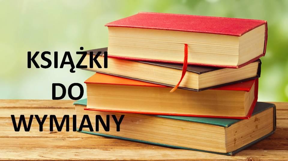 Książki do wymiany - zapraszam
