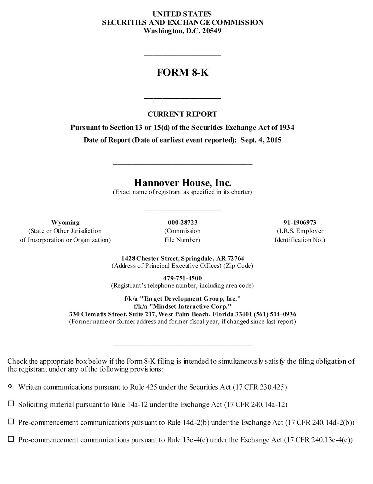 HHSE Investor Relations: HHSE - S.E.C. Form 8k Statement, Monday ...