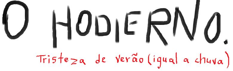 O Hodierno