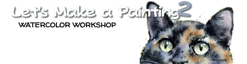 Let's Make a Painting #2 - Watercolor Workshop