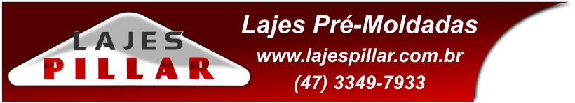 Lajes Pillar - Lajes pré moldadas, treliçadas e bidirecionais em Itajaí