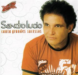 Sandro Lúcio   Canta Grandes Sucessos