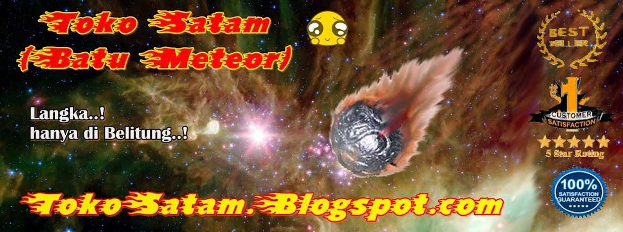 JUAL SATAM ( BATU METEOR ), BATU SATAM