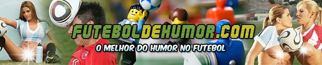 FUTEBOL DE HUMOR ======= Futebol, Campeonato Brasileiro, Copa do Brasil, Corinthians, Flamengo!
