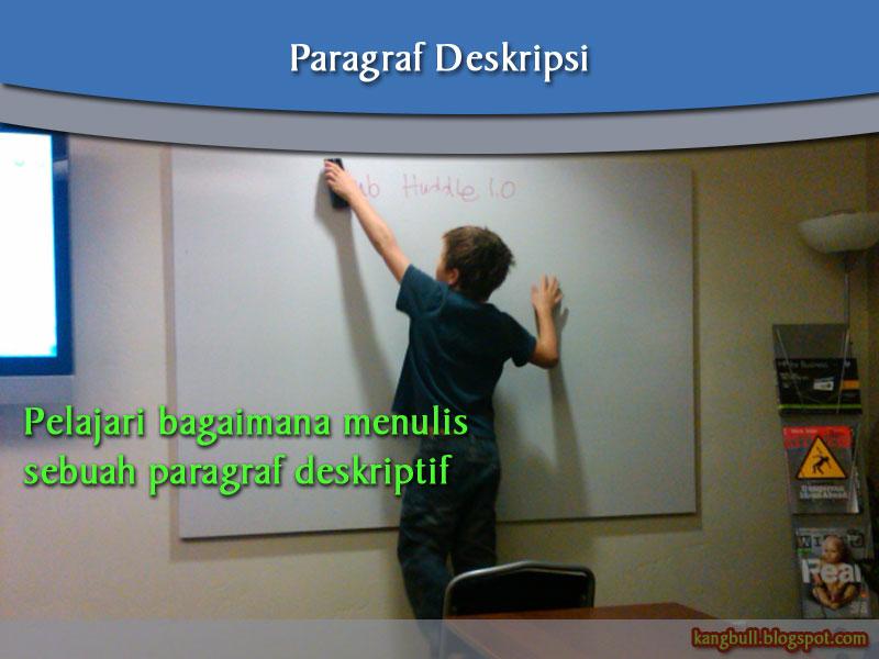 paragraf deskriptif deskripsi paragraf deskripsi adalah paragraf