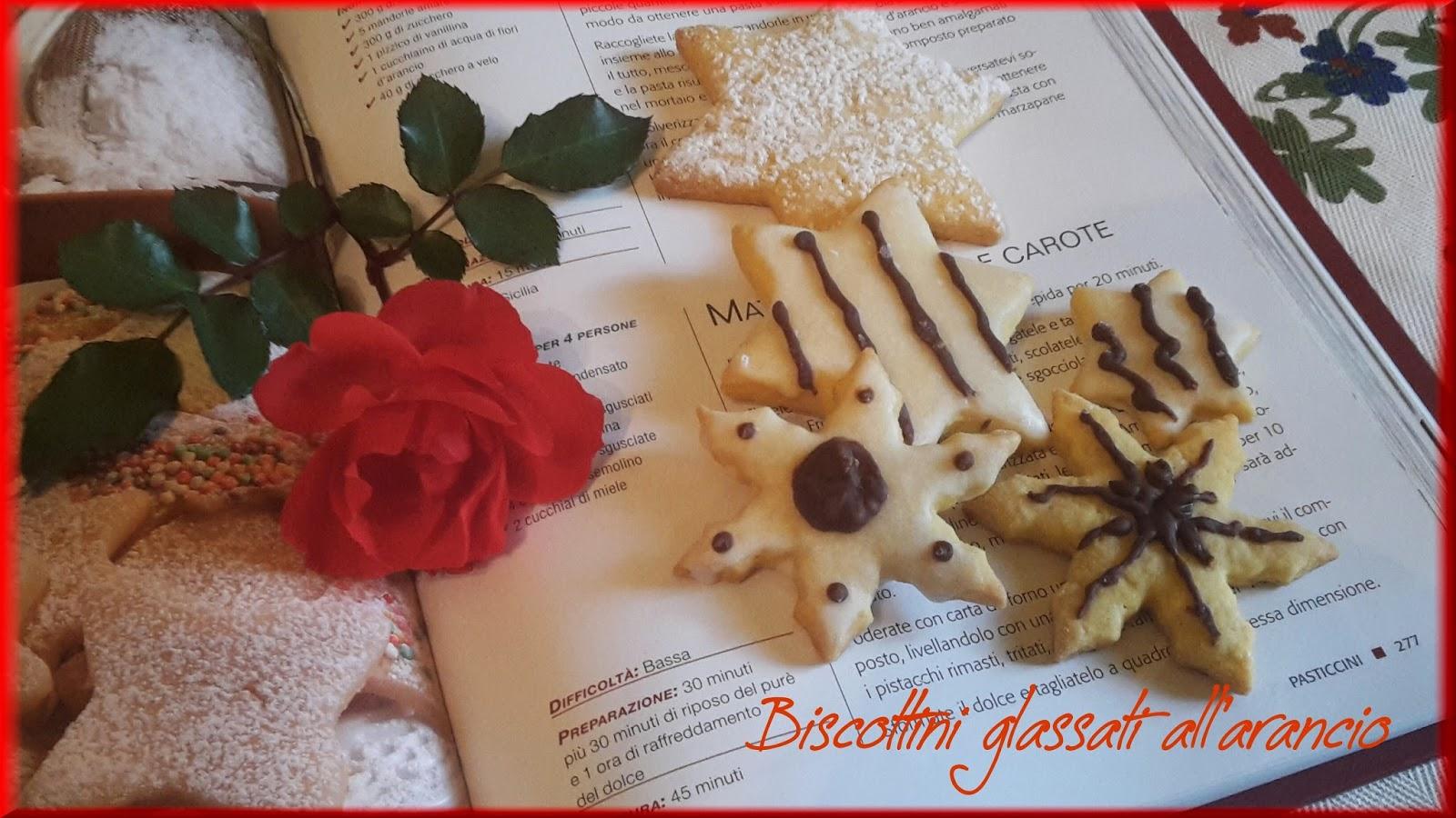 Sara Cucina Biscotti Di Natale.Cortesie In Cucina Biscotti Di Pasta Frolla Glassati All Arancio