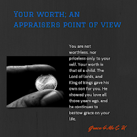 Do you know your value? Appraisers decide how much something is worthy by comparing it to what others have been willing to pay for it. Well in this article you will be reminded that you have been bought with a great price.