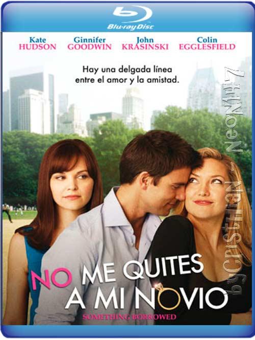 No Me Quites A Mi Novio (Español Latino) (BRrip) (Audio AC3) (2011)