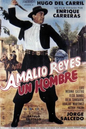 película Amalio Reyes un hombre, dirigida por Enrique Carreras