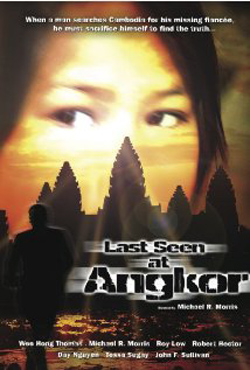 Last Seen at Angkor (2006)