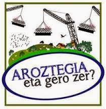 Logotipo de la Plataforma Aroztegia... eta gero zer?