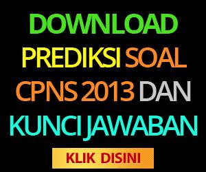 download prediksi soal cpns 2013 dan kunci jawaban