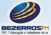 ouvir a Rádio Bezerros FM 107,7 Bezerros PE