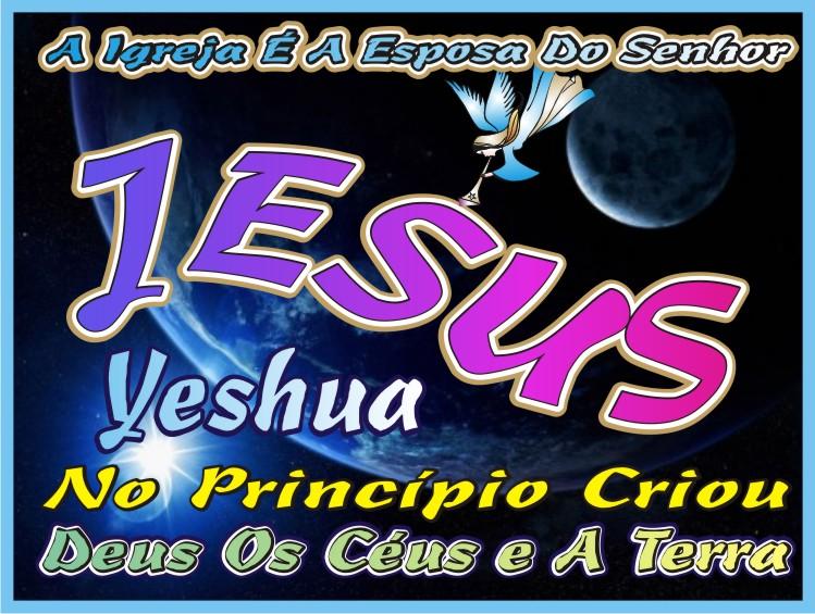Yeshua Jesus e Sua Esposa A Igreja