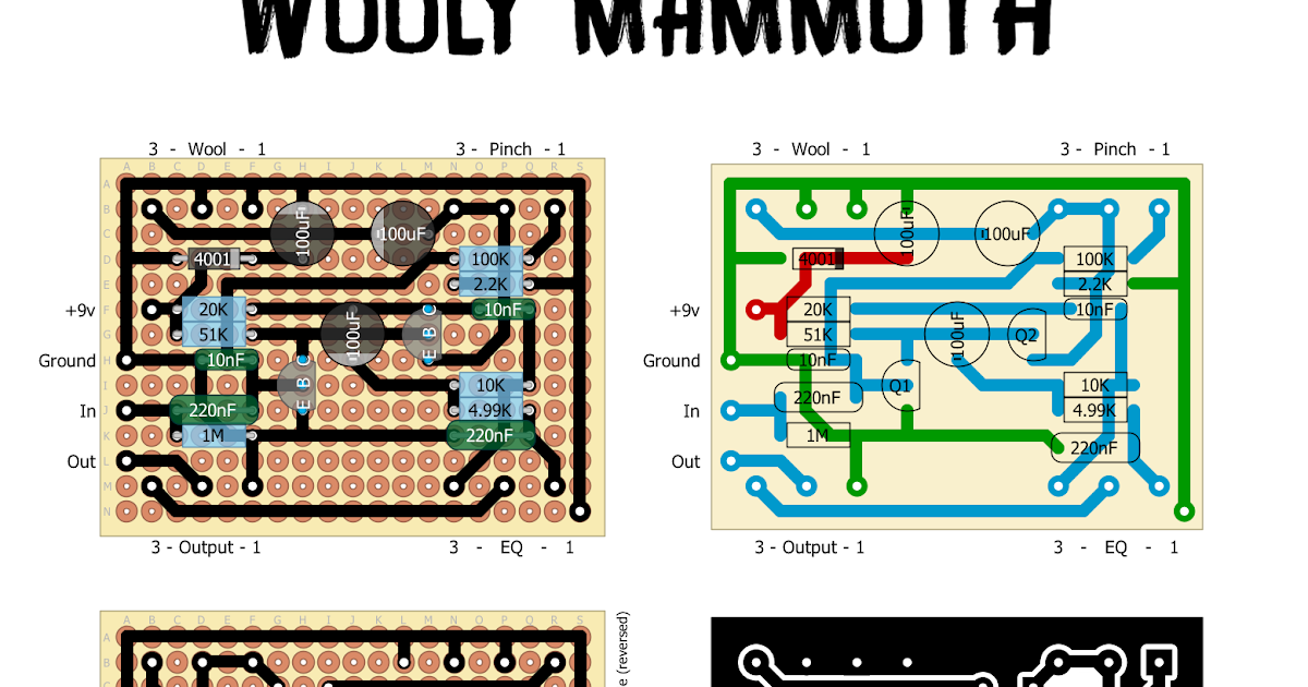 perf and pcb effects layouts zvex wooly mammoth