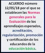 Acuerdo Número 12/05/18 Normas Generales de Evaluación