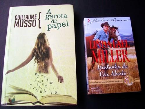 A Garota de Papel - Guillaume Musso e Montanha do Céu Aberto - Linda Lael Miller