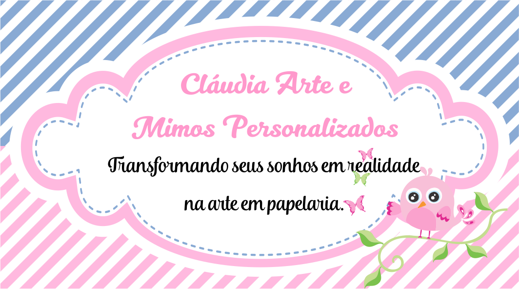 Blog Personalizado por Cláudia Arte e Mimos Personalizados