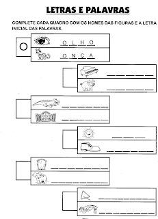 Atividades De Alfabetização - Complete o nome da figura e a letra inicial