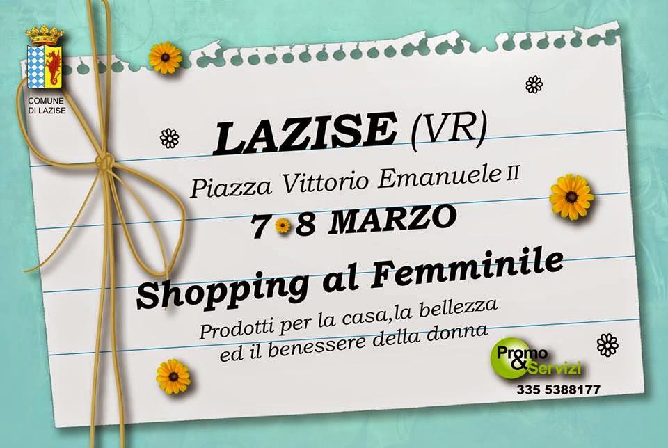Shopping al Femminile 7 e 8 Marzo Lazise (VR)