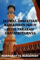 Jadwal Imsakiyah Ramadhan 1432 H Kota Tarakan