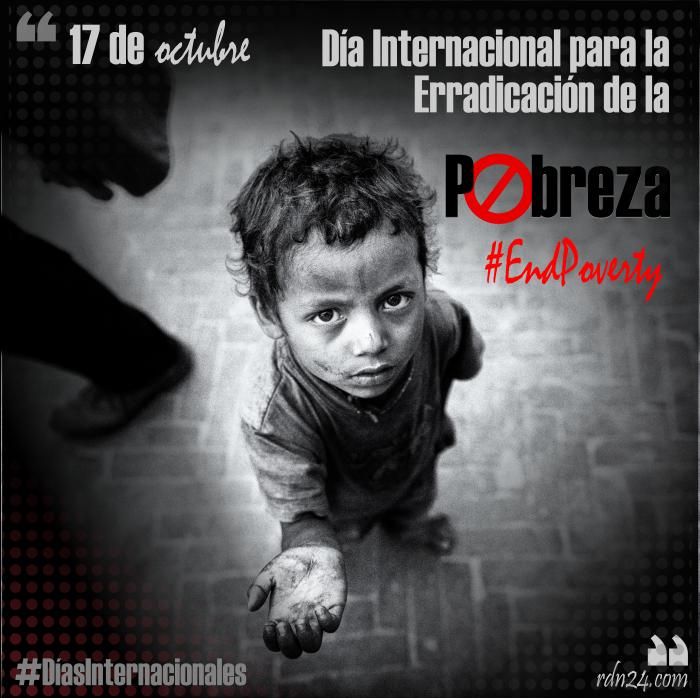 17 de octubre – Día Internacional para la Erradicación de la Pobreza #DíasInternacionales