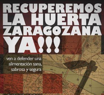 RECUPEREMOS LA HUERTA ZARAGOZANA YA!!!