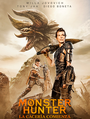 Monster Hunter - ¡Ya en cines!