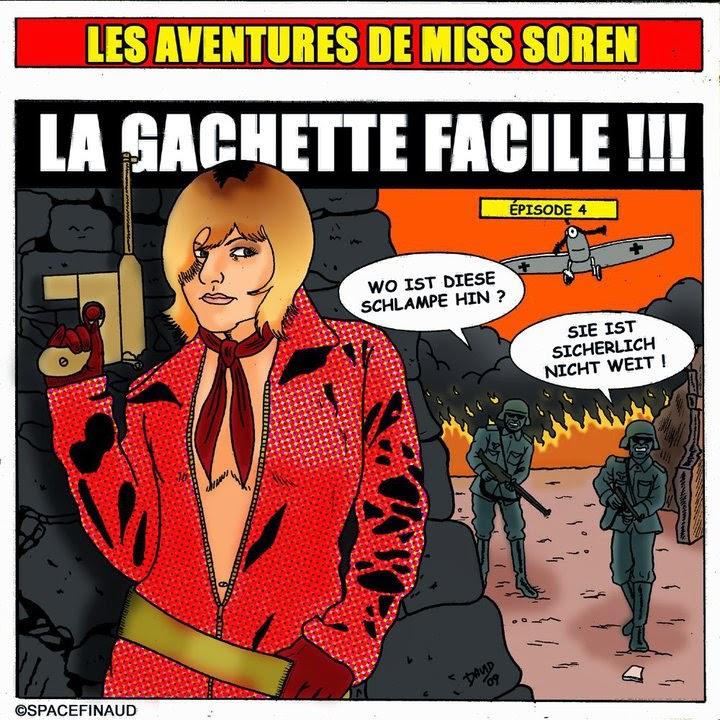 LES AVENTURES DE MISS SOREN, LA GACHETTE FACILE