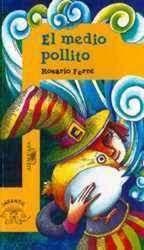 EL MEDIO POLLITO _ROSARIO FERRE