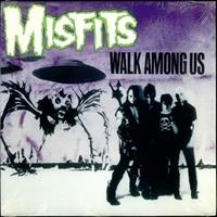 [1982] - Walk Among Us