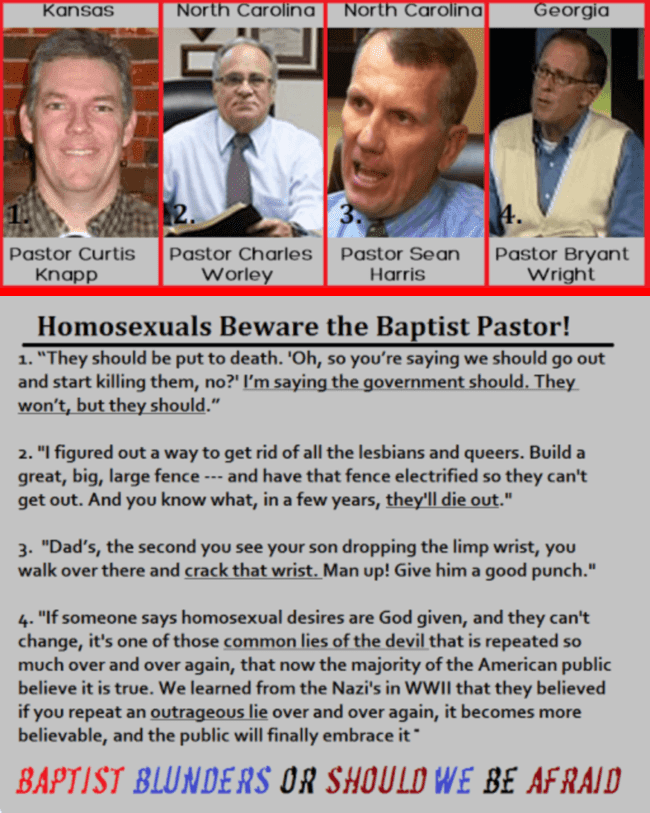Baptist pastors Curtis Knapp, Charles Worley, Sean Harris, and Bryant Wright preach anti-gay hate.