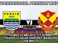 Persib vs Selangor FA, Laga Uji Coba Live MNCTV