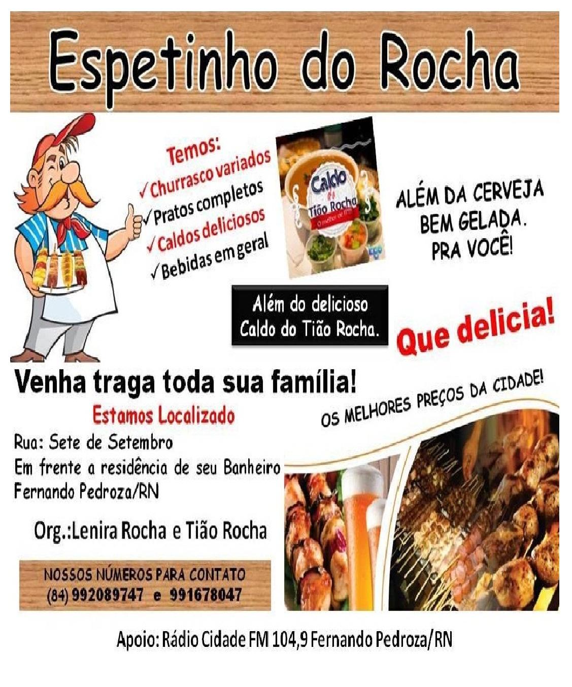 ESPETINHO DO ROCHA F PEDROZA RN