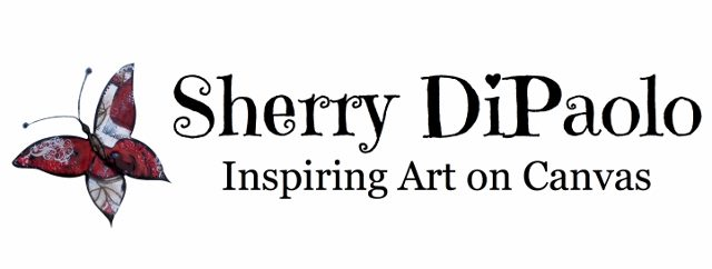 Sherry DiPaolo -  Inspiring Art on Canvas