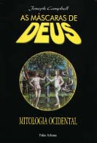 AS MÁSCARAS DE DEUS VOL.03 MITOLOGIA OCIDENTAL – Joseph Campbell