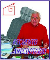 """UN NUEVO LIBRO: """"RECUENTO ANECDOTARIO"""" POR ALEJANDRO BELISARIO GALLEGOS MAYNOU"""