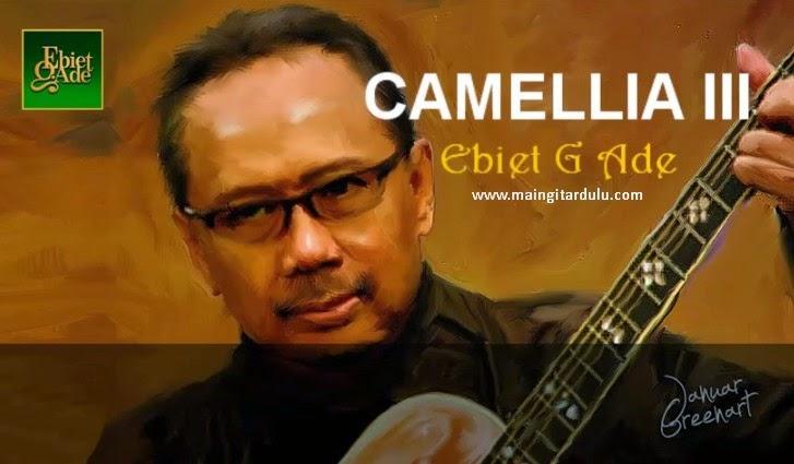 Camellia III - Ebiet G Ade