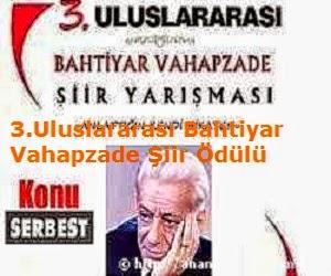 3. Uluslararası Bahtiyar Vahapzade Şiir Ödülü
