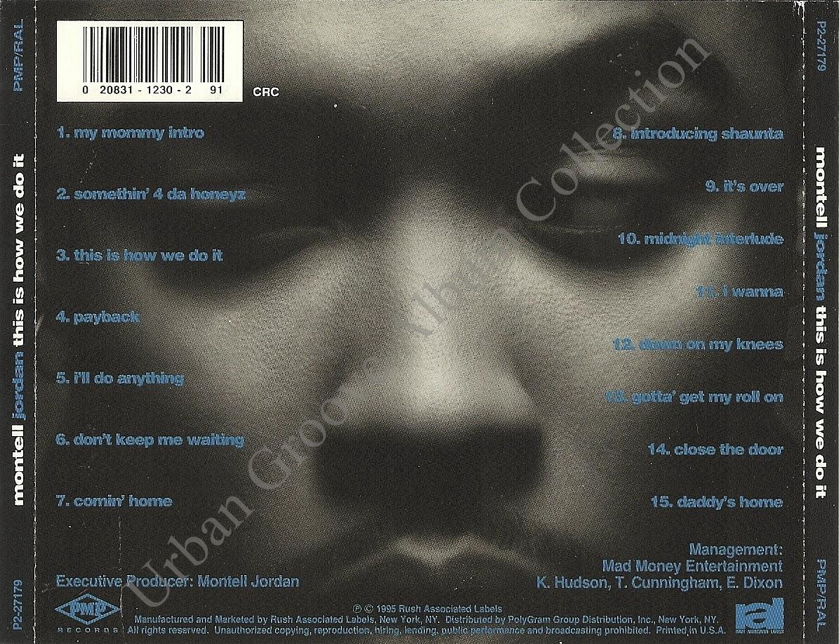 Montell jordan this is how we do it 1995 r amp b male singer urban
