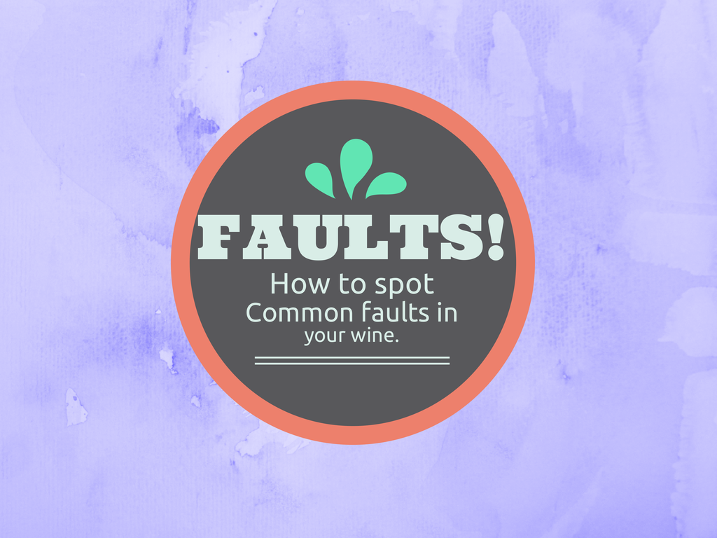 How to Spot a Faulted Wine