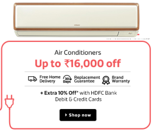 Buy Top Selling AIR CONDITIONERS at Get Upto Rs.16000 Off + Extra upto 10% off through HDFC Cards