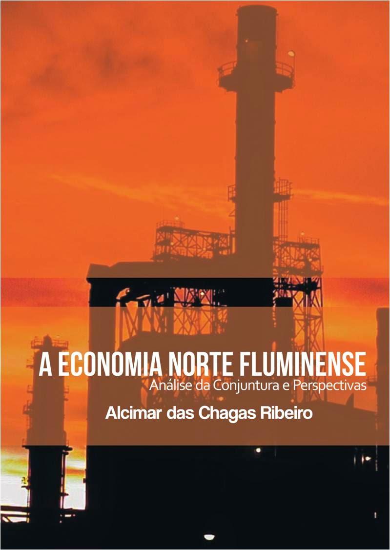 Economia Norte Fluminense: análise da conjuntura e perspectivas - 3ª edição