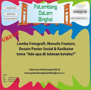 Palembang Dalam Bingkai mengajak semua warga, terutama yang tinggal ...