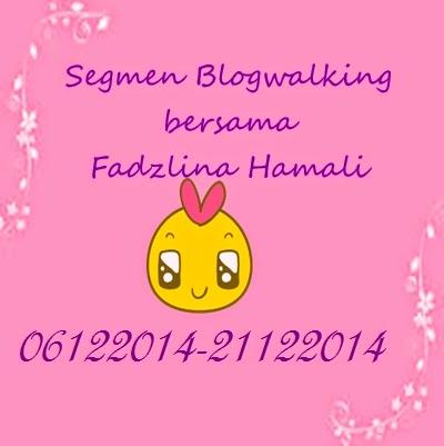 Segmen Blogwalking by Fadzlina