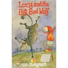 OUR CURRENT CLASS BOOK - Lucy and the Big Bad Wolf