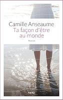 http://leden-des-reves.blogspot.fr/2016/01/ta-facon-detre-au-monde-camille-anseaume.html