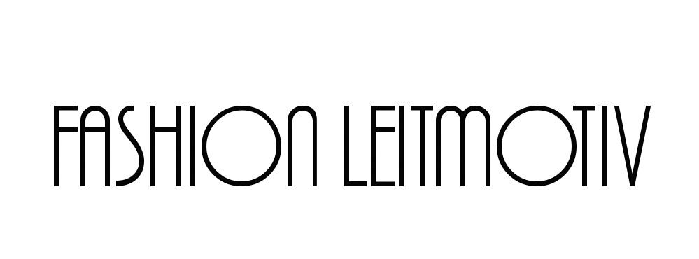 Fashion Leitmotiv