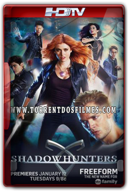 Shadowhunters 1ª Temporada (2016) Torrent – Dublado e Legendado